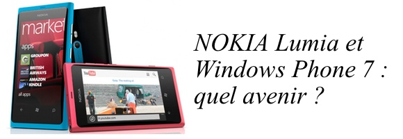 nokia lumia windows phone Nokia Lumia et Windows Phone : quel avenir ?