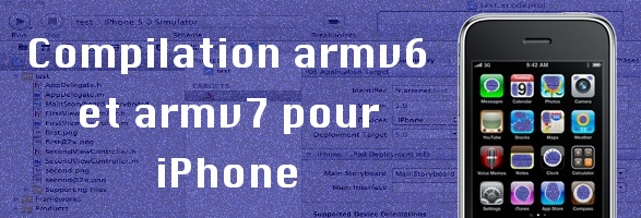 compilation armv6 armv7 Mon application ne fonctionne pas sur iPhone 3G (armv6, armv7)
