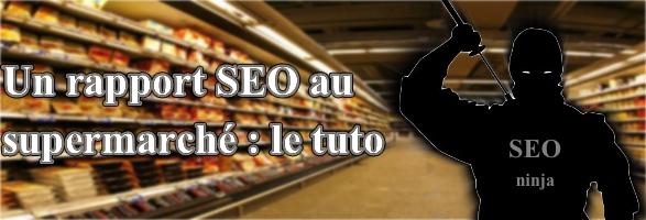 un rapport seo au supermarché