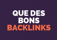 bons backlinks comment faire