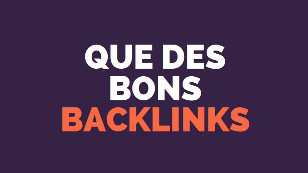 bons backlinks comment faire